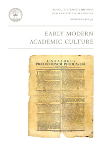 Early Modern Academic Culture
